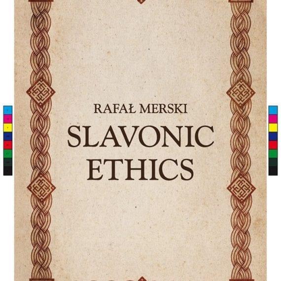 Rafał Merski - Slavic Ethics
